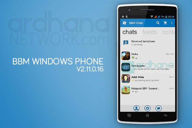 BBM Windows Phone - BBM Android V2.11.0.16