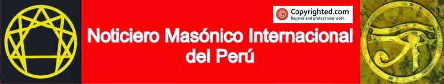 NOTICIERO MASONICO INTERNACIONAL DEL PERU