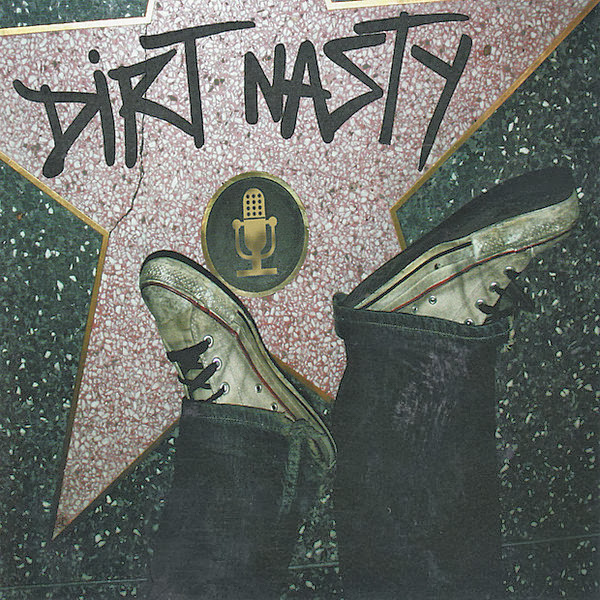"""Dirt Nasty - Dirt Nasty (Includes """"1980"""" Music Video) Cover"""