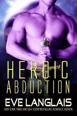 Heroic Abduction (Alien Abduction #5) by Eve Langlais