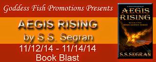 Aegis Rising by S.S. Segran – Blast + Giveaway