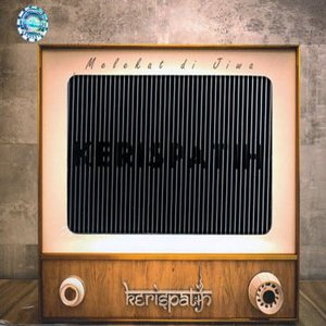 Download Mp3 Lagu Indonesia | Lagu Barat Terbaru: Kerispatih - Telah