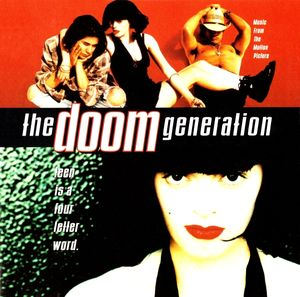 "BO du film ""The doom generation"" (Greg Araki) 1995"