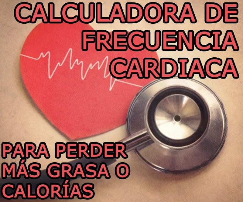 Calculadora de frecuencia cardiaca para PERDER MÁS GRASA, CALORÍAS, MEJORAR LA CAPACIDAD AERÓBICA O GANAR MÚSCULO según tus pulsaciones.