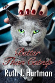 Better Than Catnip Ruth J. Hartman