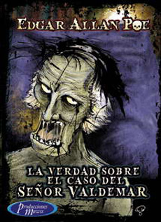 RESUMEN LA VERDAD EN EL CASO DEL SEÑOR VALDEMAR - Edgar Allan Poe