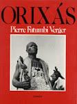 Pierre Fatumbi Verger - Deuses Iorubás na África e no Novo Mundo