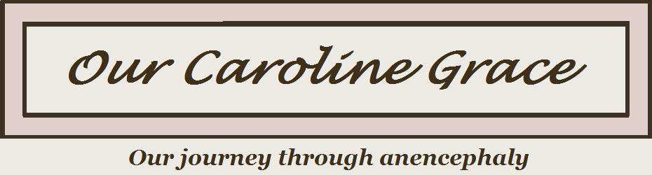 Our Caroline Grace