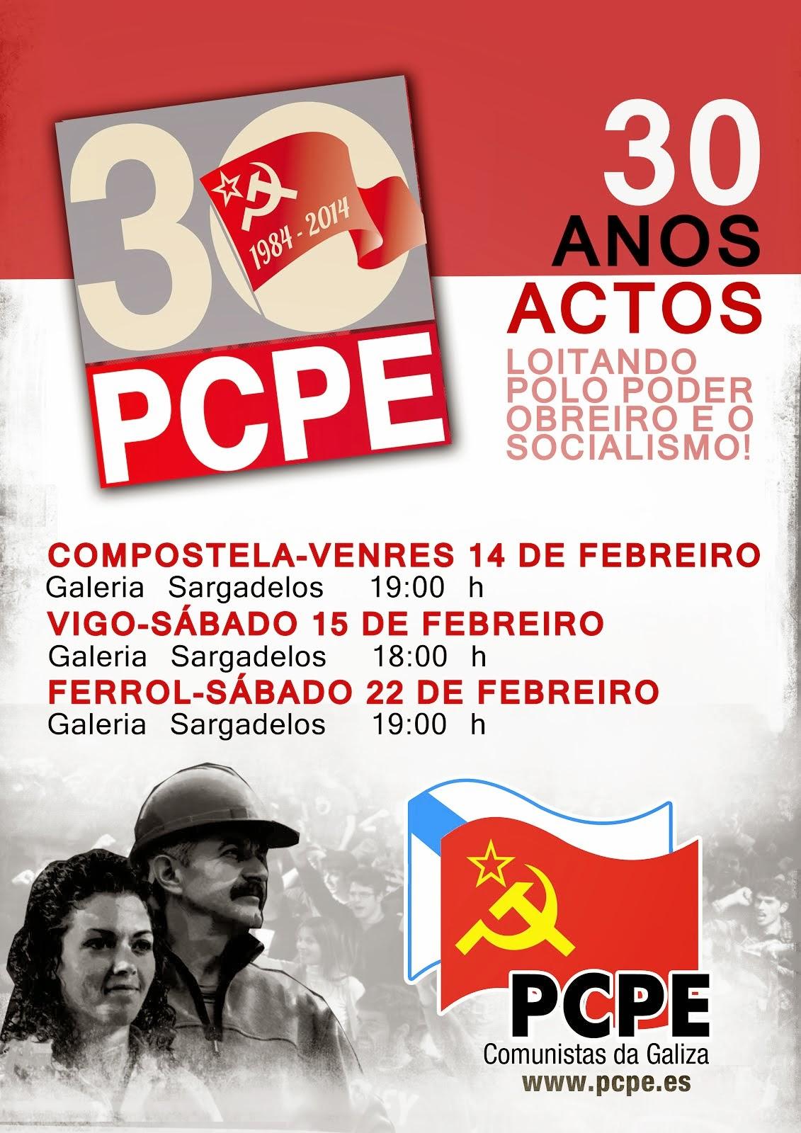 30 anos loitando polo Poder Obreiro e o Socialismo!