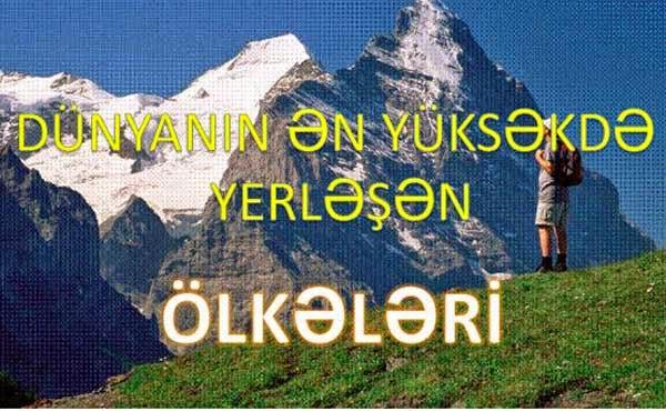 Dünyanın ən yüksək dağları