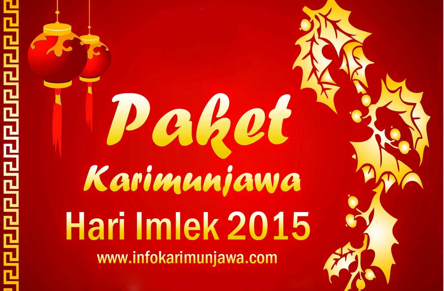 Paket Karimunjawa Hari Imlek 2015