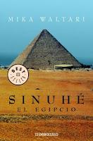 """""""Sinuhé, el egipcio"""" - novela de Mika Waltari - año 1945 - publicada en castellano en 1964 - se puede descargar en varios formatos digitales - Interesante Sinuhe%CC%81+El+egipcio"""