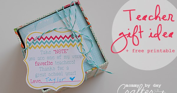Teacher Gift Idea + Free Printable