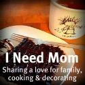 I Need Mom