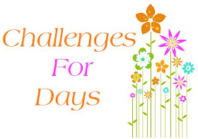 Challenges for Days