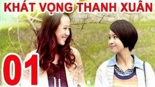 Khát Vọng Thanh Xuân Kênh trên TV Full Tập Lồng tiếng