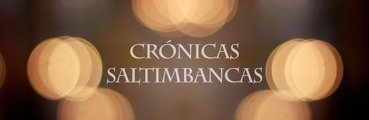 Crónicas saltimbancas