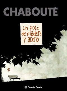 """Portada cómic """"Un poco de madera y Acero"""" de Chabouté"""