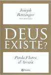 """DEUS EXISTE? (Joseph Ratzinger e Paolo Flores d""""Arcais)"""