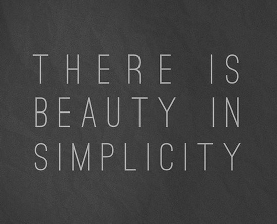 Quote Daily - There is Beauty in Simplicity