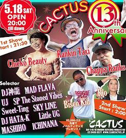 5/18/Sat-CACTUS 13th Anniversary