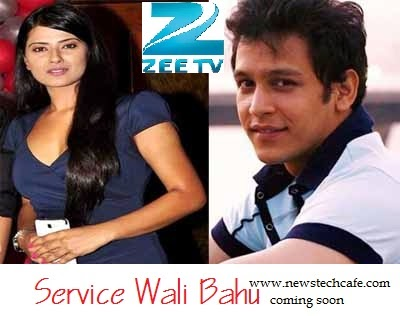"""Service Wali Bahu"" Upcoming ZEE Tv Show in 2015 