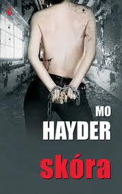 """Mo Hayder - """"Skóra"""""""