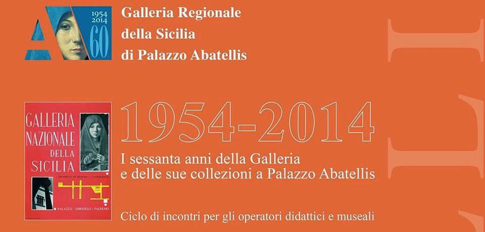 60° ANNIVERSARIO DELLA GALLERIA DELLA SICILIA DI PALAZZO ABATELLIS