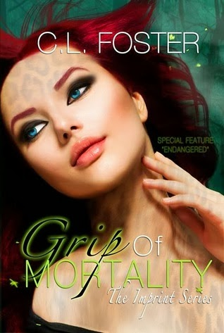 Grip of Mortality (Imprint Series) (Volume 1) by C.L. Foster (PNR)