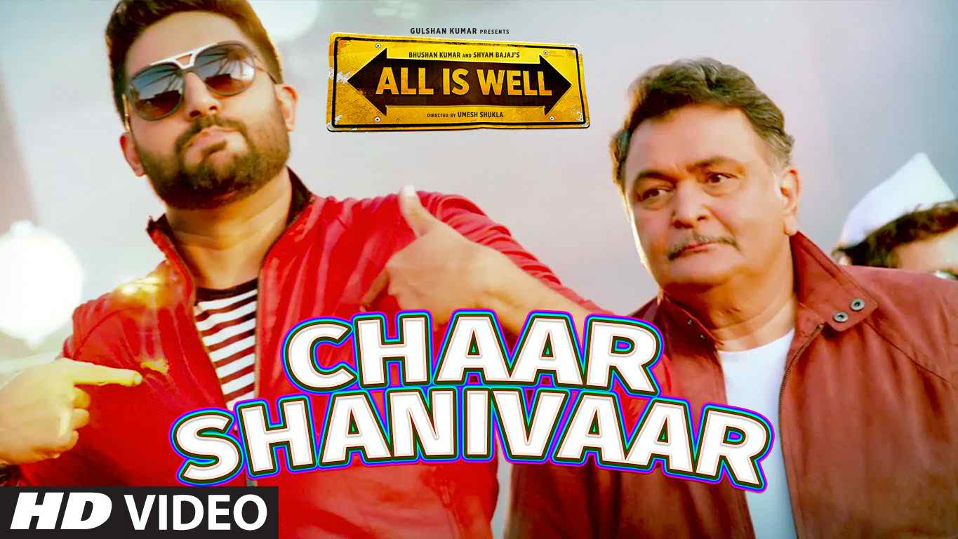 Chaar Shanivaar Video Song All Is Well 2015