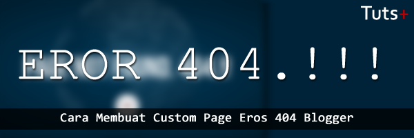 Custom ErorPage 404 Blogger