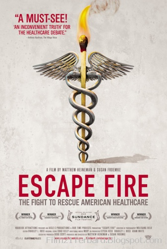 Escape Fire: The Fight to Rescue American Healthcare 2012