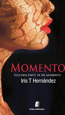 http://2.bp.blogspot.com/-bPKViPdVAXE/U1VdMXR2PNI/AAAAAAAAWyY/bcFXGoMyS_0/s1600/unademagiaporfavor-libro-Momento-Segunda-parte-de-Mi-Momento-Iris-T-Hernandez-portada.jpg
