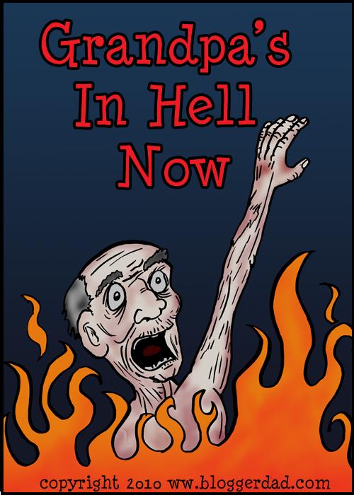 Grandpa's In Hell Now -- Nu er bedstefar i helvede