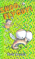 bookcover of Shoo, Fly Guy! by Tedd Arnold