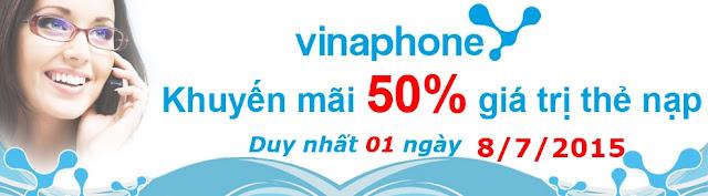 Vinaphone khuyến mãi 50% giá trị thẻ nạp trong ngày 8/7/2015