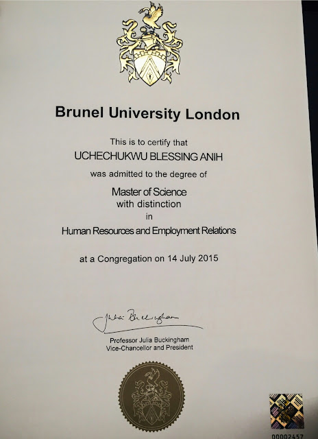 A Random Nigerian Student, Uche Anih Also Made A First Class From Brunel  University London In Masters In Human Resource And Employment Relations.  First Class Degree