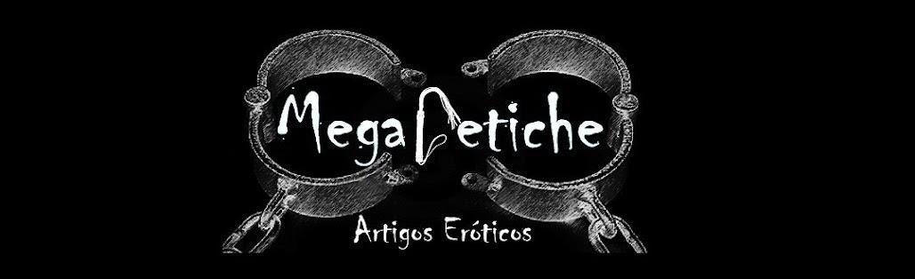 Megafetiche - Artigos Eróticos