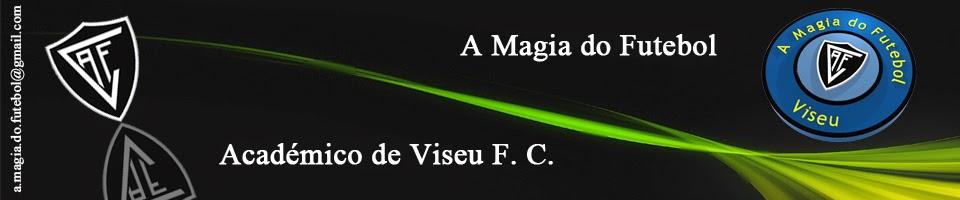 A Magia Do Futebol - Viseu