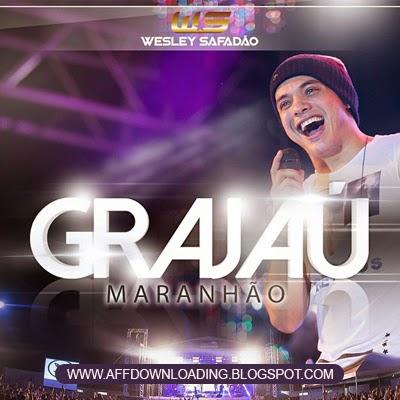 Wesley Safadão & Garota Safada – Grajaú – MA – 27.11.2014