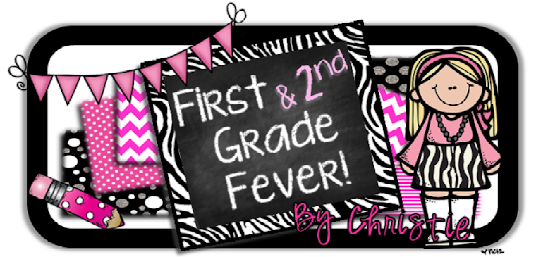 First {& 2nd} Grade Fever!
