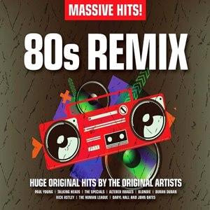 Massive Hits 80s Remix 2015 massive