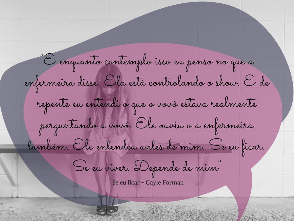 Se eu Ficar - http://www.silencioqueeutolendo.com.br/