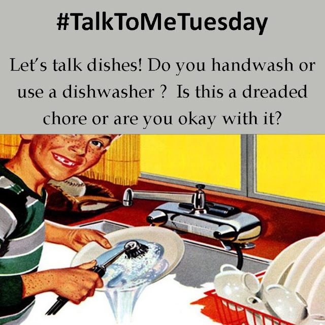 Let's talk dishes! Do you use a dishwasher or do you handwash? Is it a chore or are you okay with it?