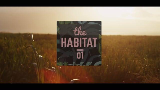 THE HABITAT EP01