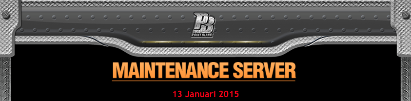 Maintenance Server Point Blank Indonesia 13 Januari 2015