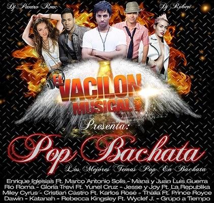 Pop Bachata - Los Mejores Temas Pop en Bachata (2014)
