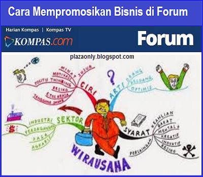 Cara Mempromosikan Bisnis di Forum KOMPAS
