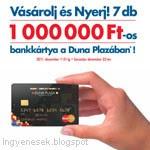 7 X 1.000.000,- Ft-os bankkártya nyeremény