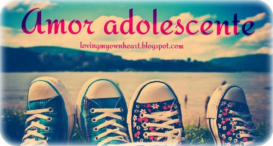 Amor Adolescente ♥